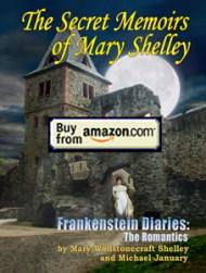 Mary Shelley Frankenstein Diaries Memoir Book Buy at Amazon