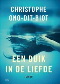 Boekbespreking 'Een duik in de liefde' van Christophe Ono-Dit-Biot