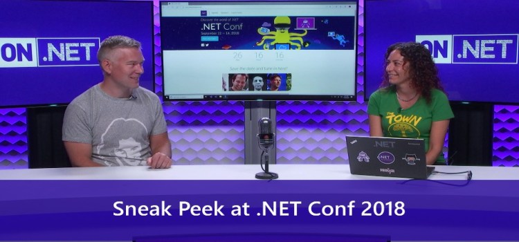 Sneak Peek at .NET Conf 2018