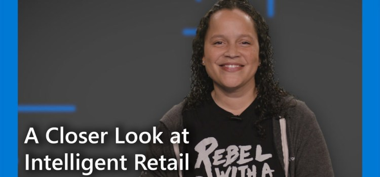 A Closer Look at Intelligent Retail