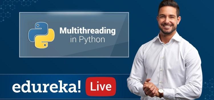 Multithreading In Python