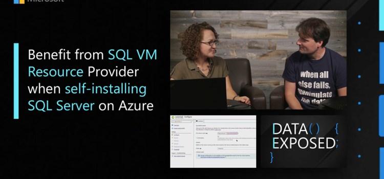 Using SQL VM Resource Provider When Self-Installing SQL Server on Azure