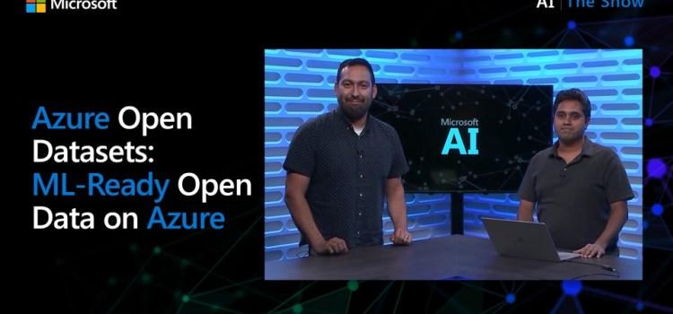 Azure Open Datasets: ML-Ready Open Data on Azure