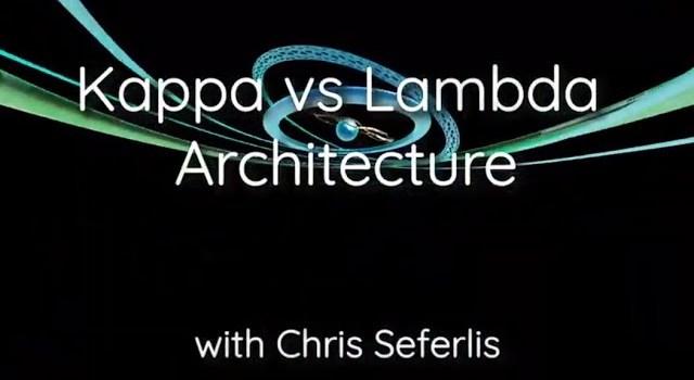 Kappa vs Lambda Architecture