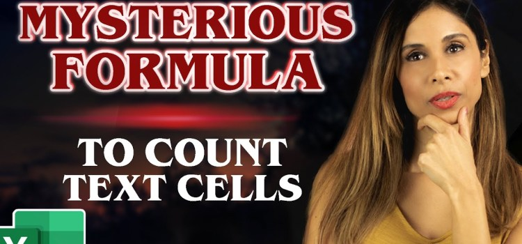 Mysterious Excel Formula Syntax to Count Text Cells