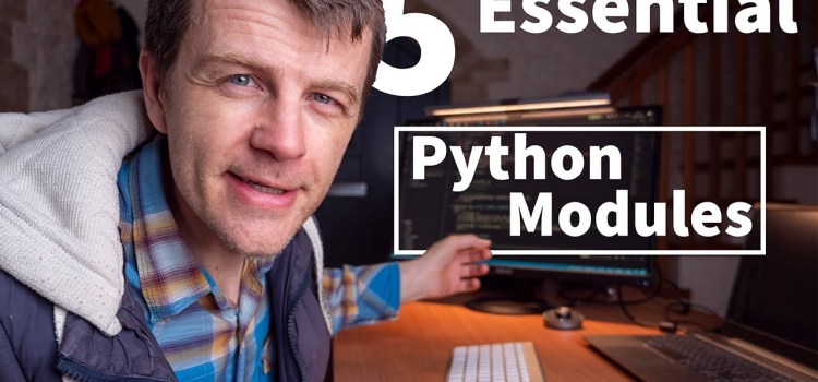5 Essential Python Modules that All Beginners Should Know