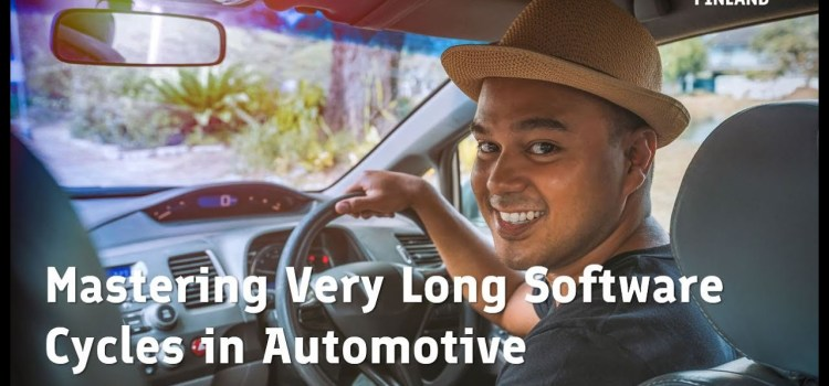 Mastering Very Long Software Cycles in Automotive