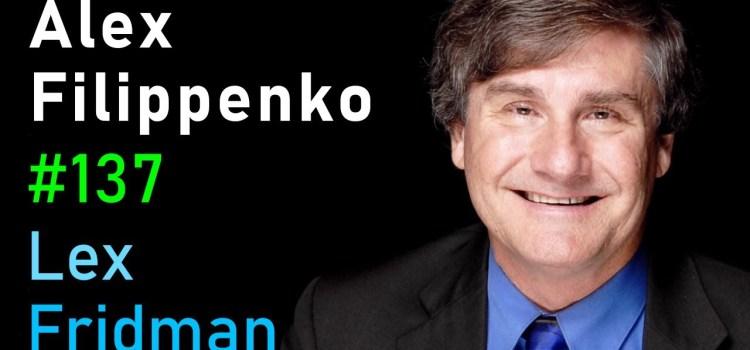 Alex Filippenko on Supernovae, Dark Energy, Aliens & the Expanding Universe