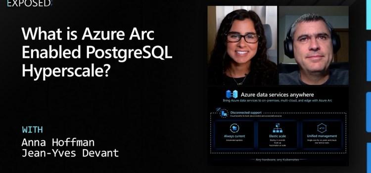 What is Azure Arc Enabled PostgreSQL Hyperscale?