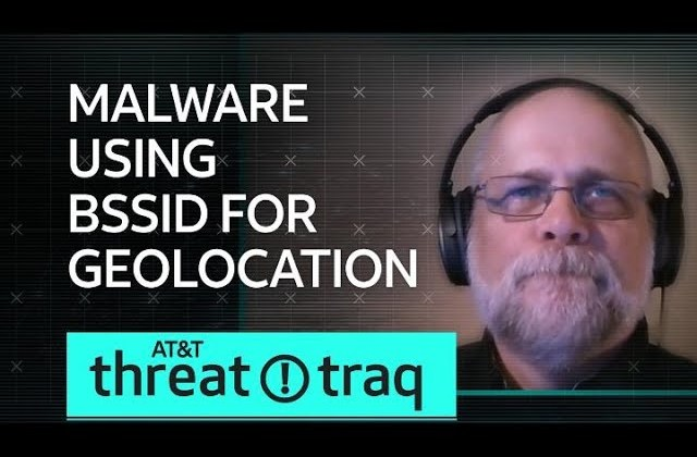 Malware Using BSSID for Geolocation