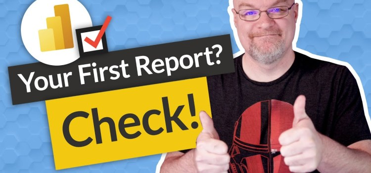 How to Create your first Power BI report