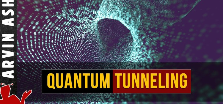 Is Quantum Tunneling the Key to Life and existence of the Universe?