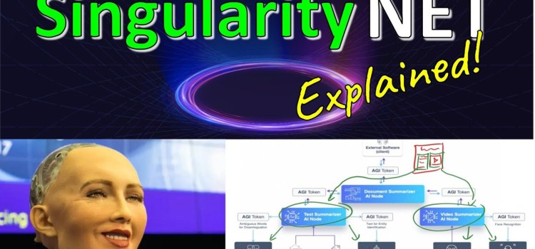 SingularityNET – A Decentralized, Open Market and Network for AIs