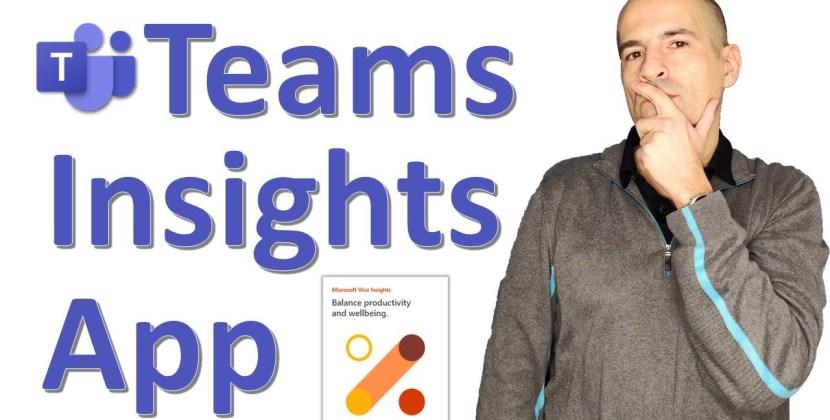 How to use Teams Viva Insights App