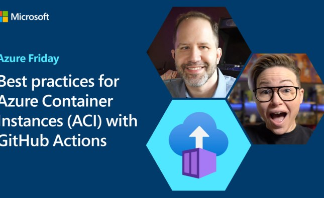 Best practices for Azure Container Instances (ACI) with GitHub Actions