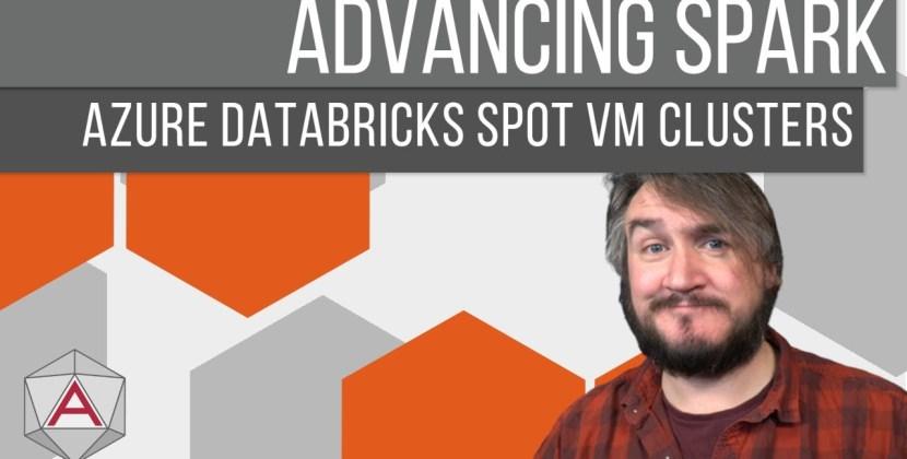 Configuring Azure Databricks Spot VM Clusters