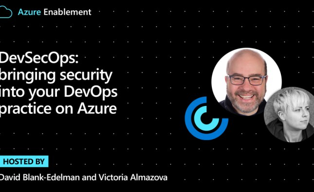 DevSecOps: bringing security into your DevOps practice on Azure