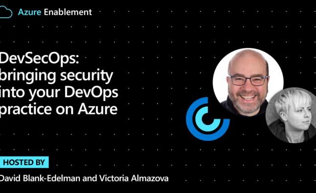 DevSecOps: bringing security into your DevOps practice on Azure