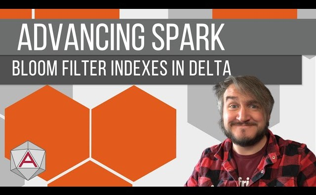Advancing Spark – Bloom Filter Indexes in Databricks Delta