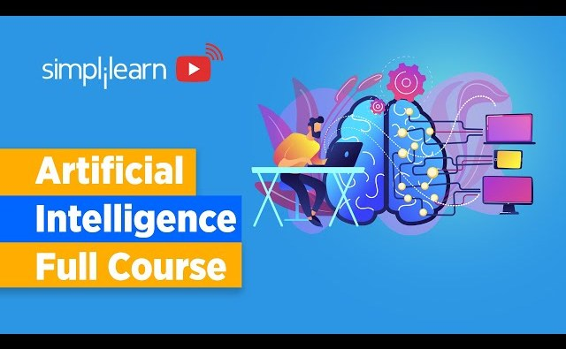 Artificial Intelligence Full Course | Artificial Intelligence Tutorial For Beginners | Simplilearn