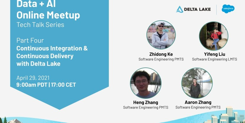 Tech Talk Series Part Four: Continuous Integration and Continuous Delivery with Delta Lake