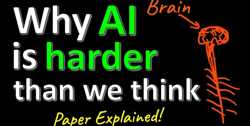 Why AI is Harder Than We Think
