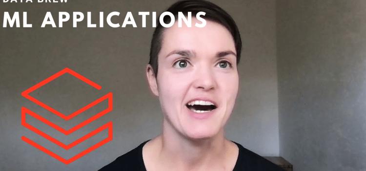 ML Applications. Data Brew