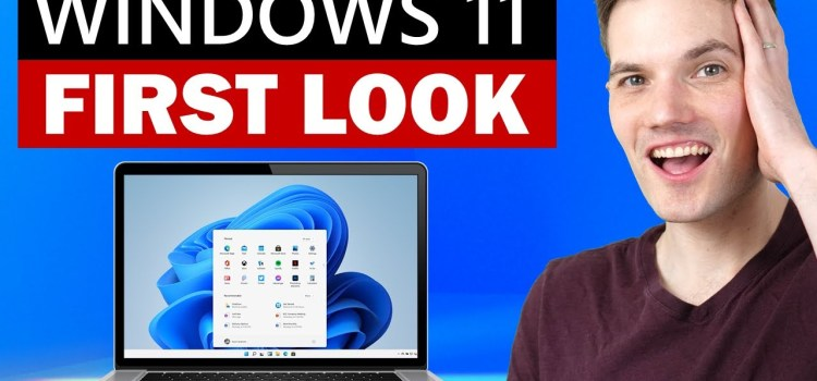 First Look at Windows 11 with an Ex-Microsoft PM