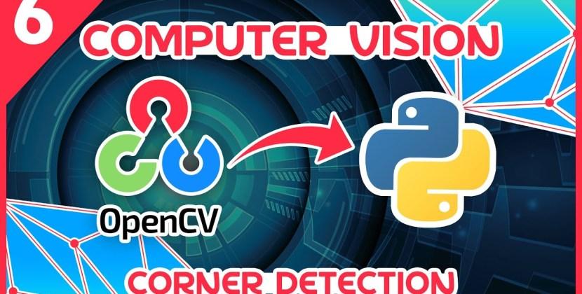 OpenCV Python Tutorial Part 6 – Corner Detection