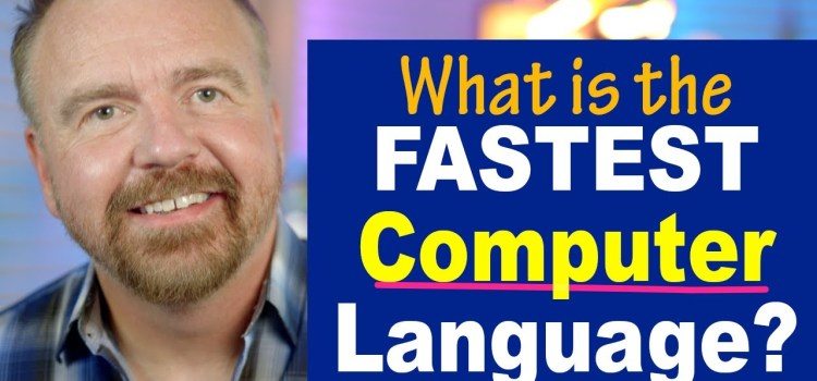 What is the Fastest Computer Language?