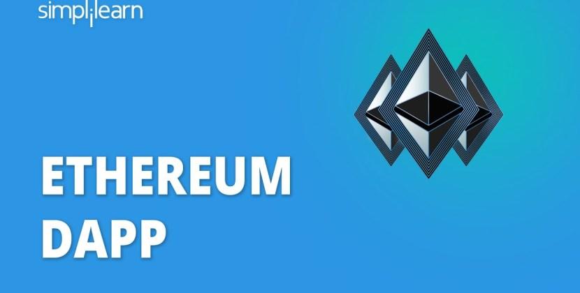 What Is Ethereum Dapp?