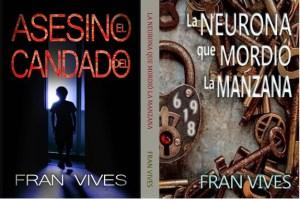 Novela La neurona que mordio la manzana Fran Vives