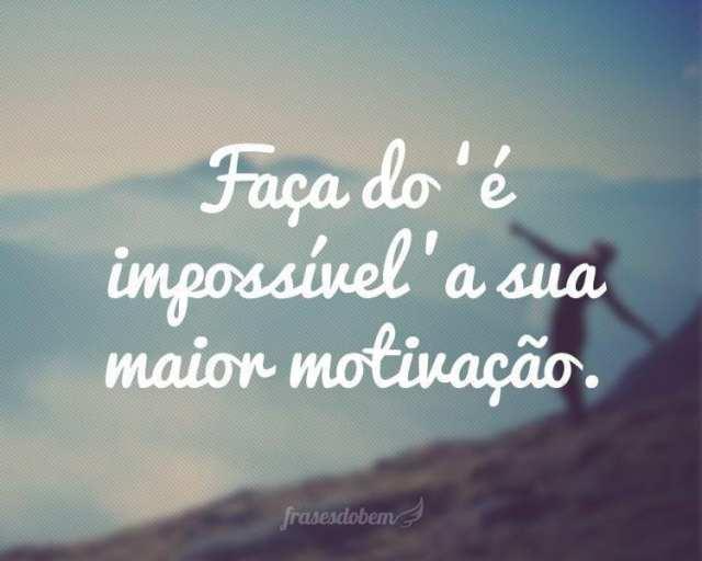 Faça isso com o impossivel