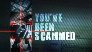 Have you been scammed