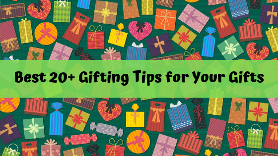 Gifting-tips-for-your-gifts