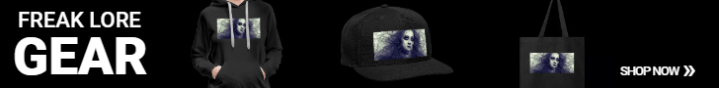 Click Here For Freak Lore Gear.