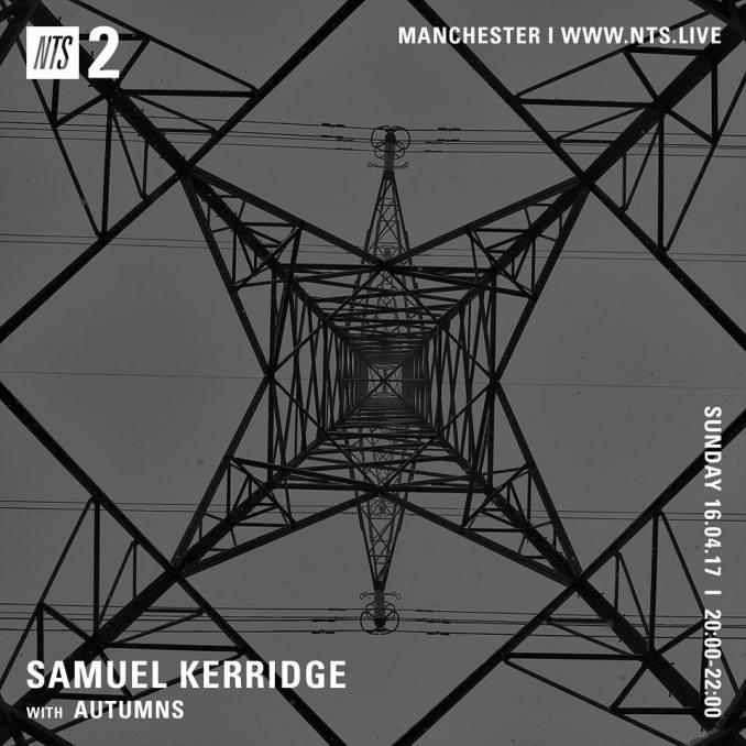 Samuel Kerridge NTS