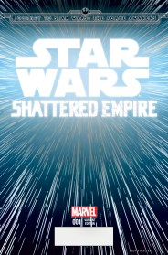 JOURNEY TO STAR WARS: THE FORCE AWAKENS - SHATTERED EMPIRE #1 Hyperspace variant cover