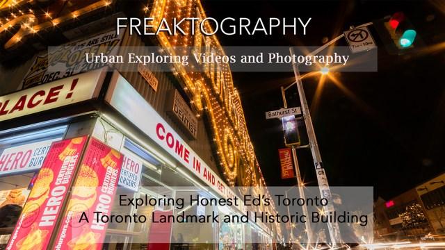 honest eds, honest ed's, toronto, mirvish, ed mirvish, iconic toronto, urban exploring, urban exploration