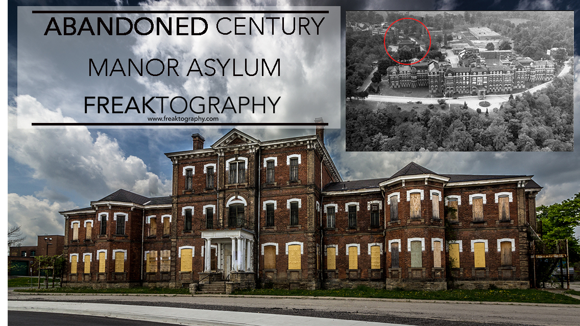 Abandoned Century Manor Insane Asylum Hamilton Ontario | Hamilton Asylum for the Insane