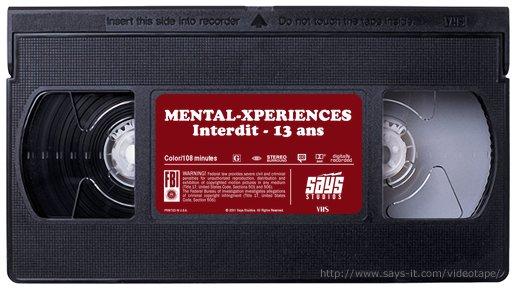 Mental Xperiences