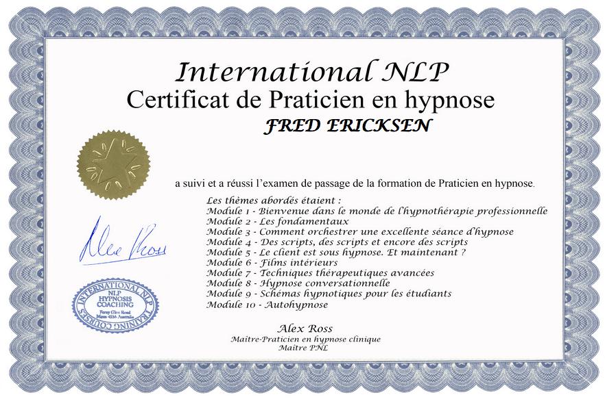 Fred Ericksen vient d'obtenir son certificat de praticien en hypnose