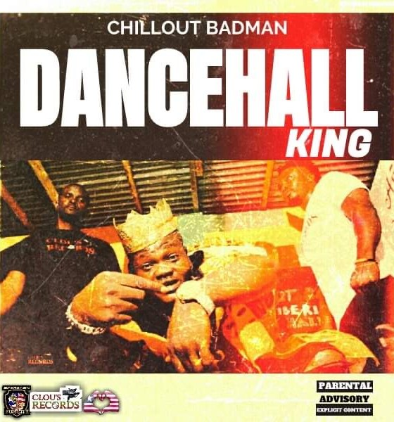 Watch: Chillout Badman Drops Visuals For His Highly Anticipated Single, 'Lib Dancehall King'