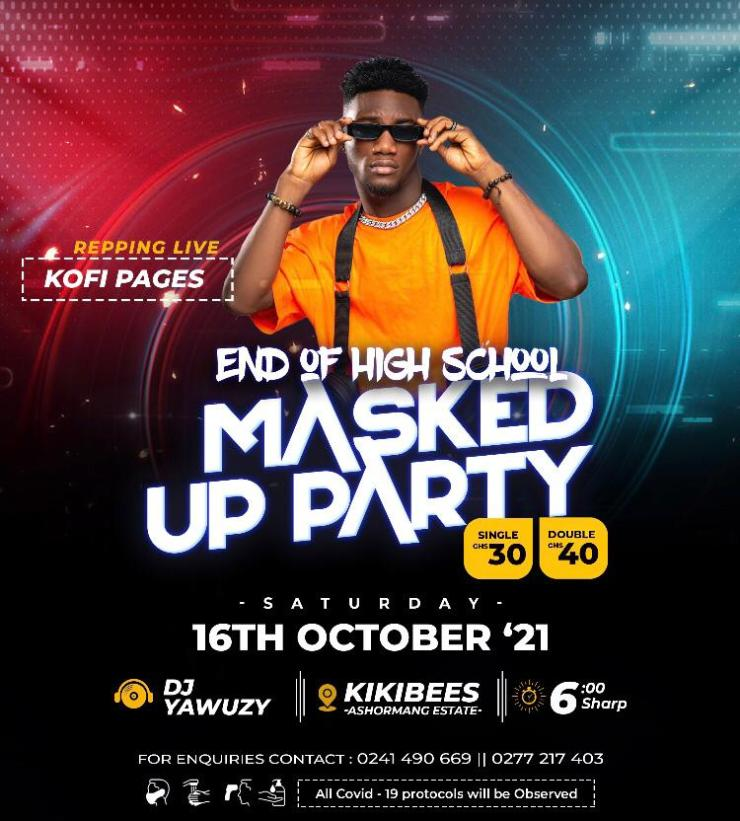 , DJ Yawuzy to host 'End Of High School Masked Up Party', Frederick Nuetei