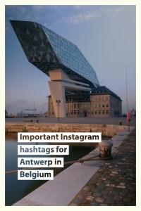 Important Instagram hashtags for Antwerp in Belgium