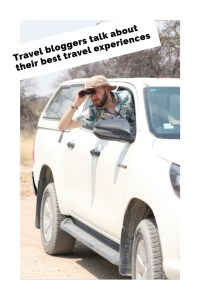 Travel bloggers talk about their best travel experiences dalibro