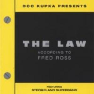"Strokeland Superband ""The Law According To Fred Ross"""