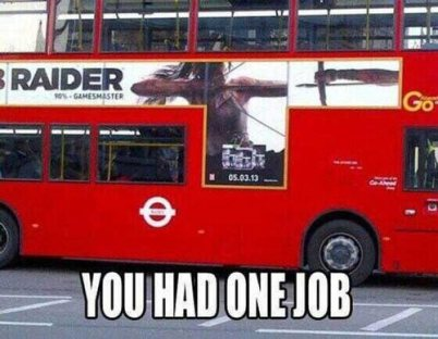 you-only-had-one-job-07