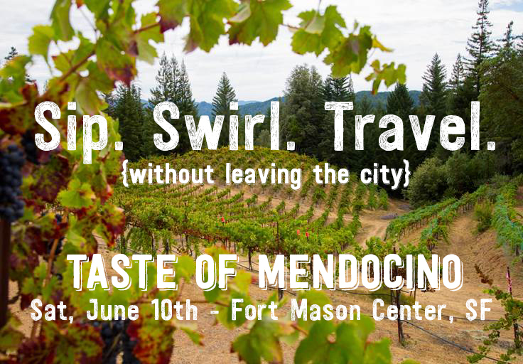Enjoy the Taste of Mendocino this Saturday in SF