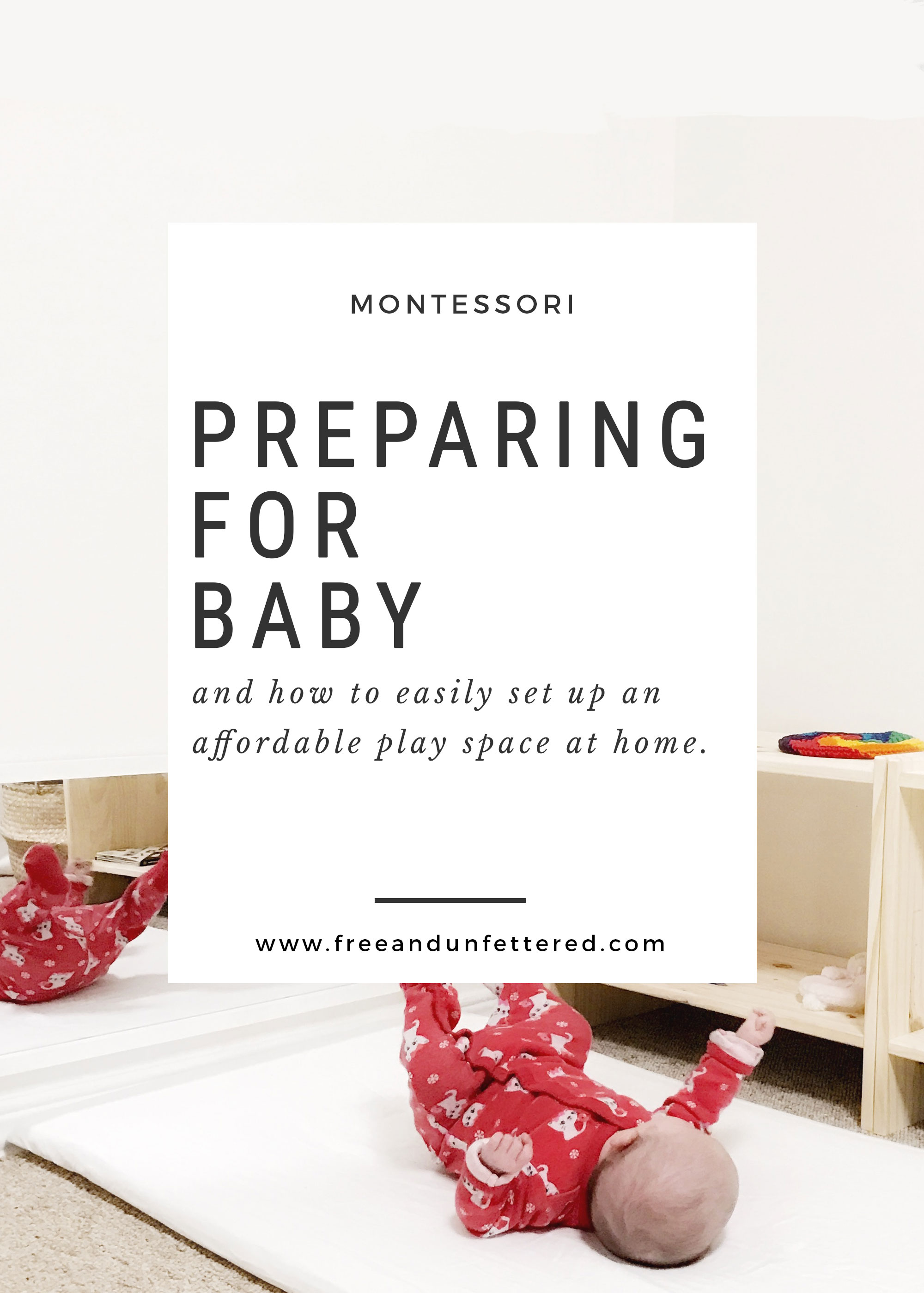How to set up an affordable Montessori-inspired infant play space at home